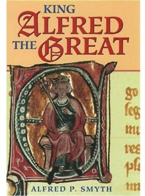 £9.50 • Buy King Alfred The Great, Very Good Condition Book, Alfred P. Smyth, ISBN 978019822