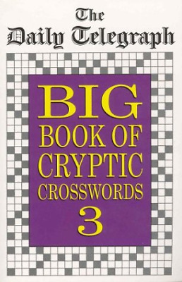 £12.12 • Buy Daily Telegraph Big Book Of Cryptic Crosswords 3, Daily Telegraph, Good Conditio