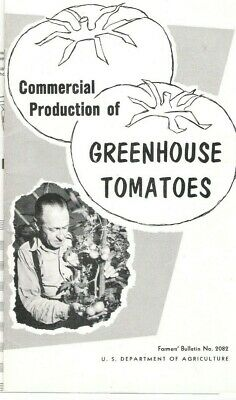 £4.39 • Buy Commercial Production Of Greenhouse Tomatoes USDA Farmers Bulletin #2082 1958 So