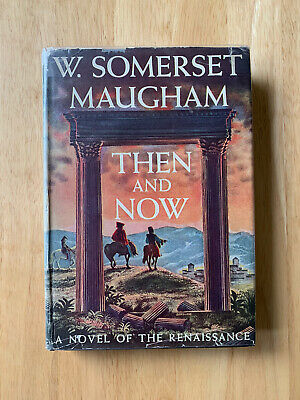 £4.99 • Buy Then And Now - W.Somerset Maugham - First US Edition 1946 - Hardback Book - 1st