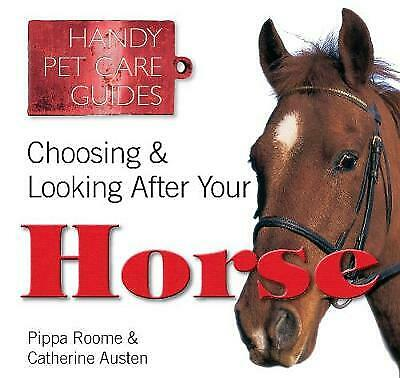 £3.29 • Buy Choosing & Looking After Your Horse (Handy Petcare Guides), Very Good Books