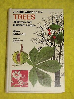£6 • Buy A Field Guide To The Trees Of Britain And Northern Europe, 1976 H/b, VG, Illust.