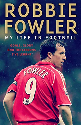 £3.94 • Buy Robbie Fowler: My Life In Football: Goals, Glory & The Lessons I've Learnt, Very