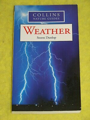 £3 • Buy Collins Nature Guides, Weather, 2009 P/b, VGC, Fully Illustrated, Storm Dunlop!