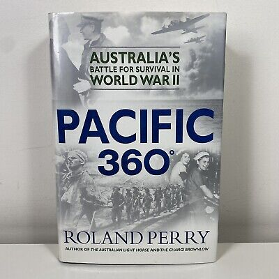 AU21.95 • Buy Pacific 360: Australia's Battle For Survival In WWII By Roland Perry (Hardcover)