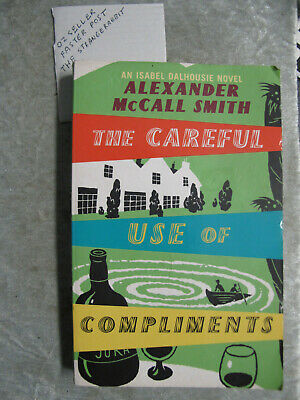 AU4 • Buy The Careful Use Of Compliments - Alexander McCall Smith OzSellerFasterPost!