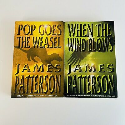 AU24.95 • Buy James Patterson 2x Large Paperbacks Pop Goes The Weasel & When The Wind Blows