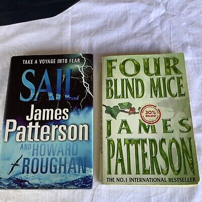 AU15 • Buy Two James Patterson Books - Sail And Four Blind Mice - Hardcover And Paperback