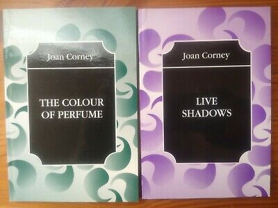 £7 • Buy The Colour Of Perfume 1998 & Live Shadows 1999 Joan Corney. Poetry & Reflection.