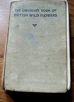 £4.99 • Buy The Observer's Book Of British Wild Flowers 1937 First Edition