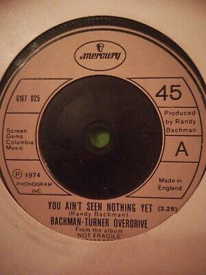 £5.99 • Buy Bachman Turner Overdrive, You Ain't Seen Nuthin Yet, 7  Vinyl Single, Tested Vg+