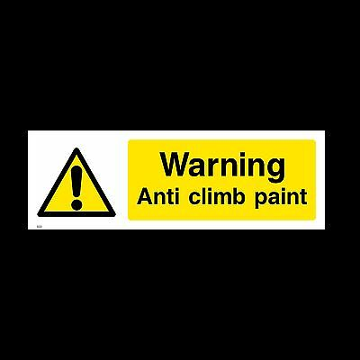 Anti Climb Paint Sign, Sticker - All Sizes & Materials - Vandal, Warning (S33) • 1.29£