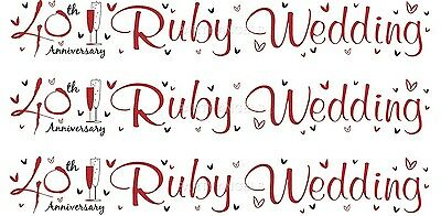 40th Ruby Wedding Anniversary White And Red Foil Banners (se) • 1.50£