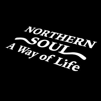 Northern Soul Car Sticker A Way Of Life Van Bumper Window Vinyl Decal Jdm Euro • 2.50£