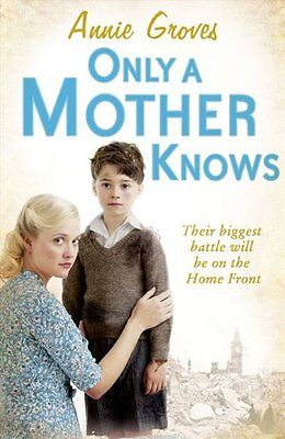 £3.99 • Buy Annie Groves __ Only A Mother Knows ___ Shop Soiled __ Freepost Uk