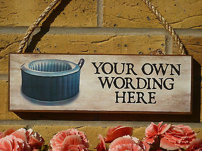 Bespoke Hot Tub Signs Garden Bathroom Fun Signs Funny Wooden Sign Own Wording • 14.80£