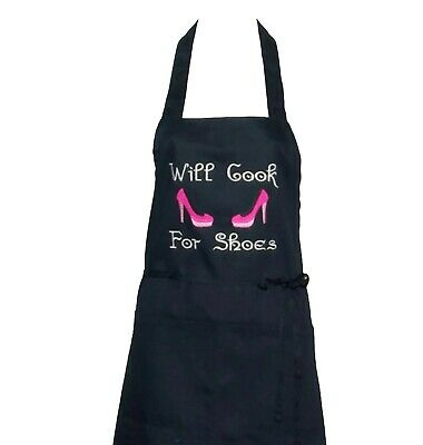 Ladies Apron, Will Cook For Shoes, Black Women's Apron,  Embroidered, AGIFT 273 • 26.88£