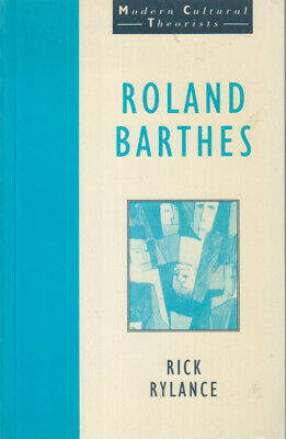 AU12.50 • Buy Roland Barthes By Rick Rylance (Modern Cultural Theorists Series) VGC