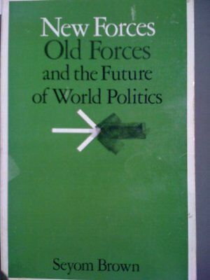 AU13.99 • Buy New Forces, Old Forces And The Future Of World Politics, Brown, Seyom, Used; Goo