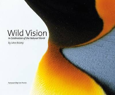 AU24.68 • Buy Wild Vision: In Celebration Of The Natural World, Beatty, John, Collectible; Goo