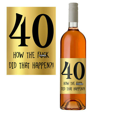 £2.99 • Buy Funny 40th Birthday 40 Today Wine Bottle Label Gift Perfect For Men & Women Gold