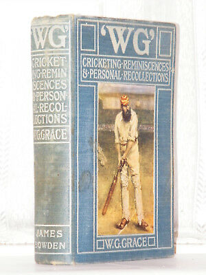 W G Grace - Cricketing Reminiscences 1st Edition 1899 / Cricket • 200£