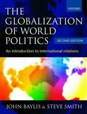 £4 • Buy The Globalization Of World Politics, Unknown, Used; Good Book