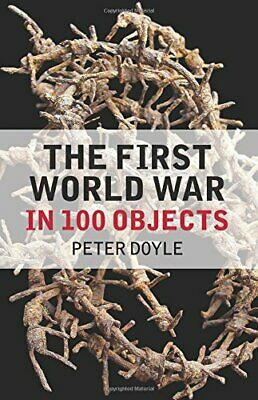 The First World War In 100 Objects, New, Books, Mon0000140736 • 4.50£