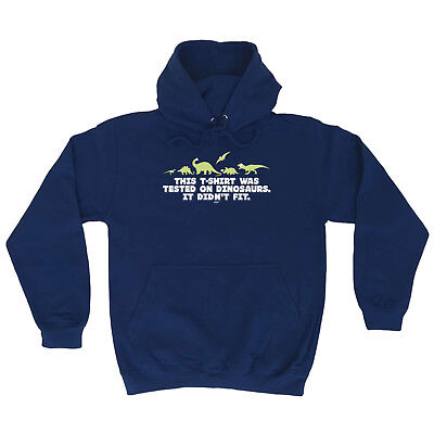 Funny Novelty Hoodie Hoody Hooded Top - Tested On Dinosaurs • 14.87£