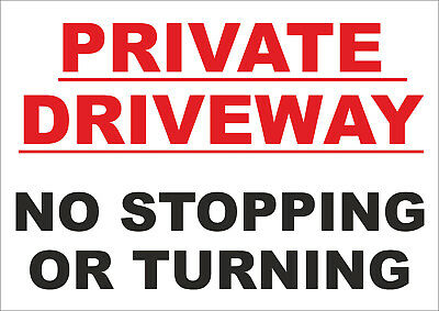 Private Driveway No Stopping Or Turning Sign - Access Sign - All Sizes • 3.18£
