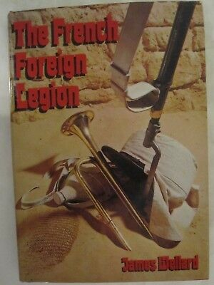 £7.08 • Buy The French Foreign Legion By James Wellard