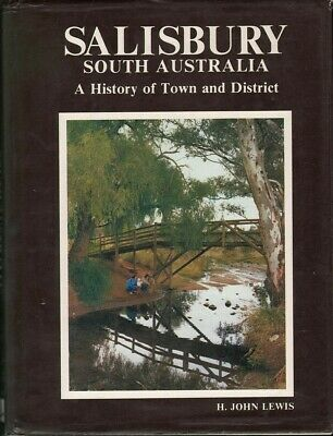AU35 • Buy H. John Lewis SALISBURY SOUTH AUSTRALIA: A HISTORY OF TOWN AND DISTRICT 1st Ed.