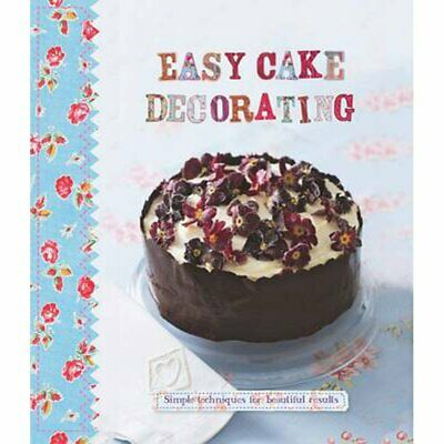 Easy Cake Decorating - Love Food, New, Books, Mon0000064494 • 5.94£