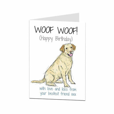 Labrador Birthday Card From The Dog For The Owner & Lover • 2.99£