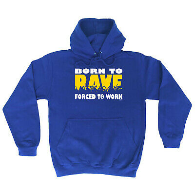 £13.87 • Buy Funny Novelty Hoodie Hoody Hooded Top - Born To Rave Party Dancing