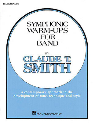Symphonic Warm-Ups For Band  Flute / Piccolo Claude T. Smith Part HL20823020 • 5.25£