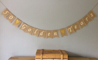 50th Golden Wedding Anniversary Bunting Banner. Hessian Burlap Rustic Vintage • 18.50£