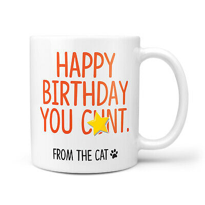 £9.95 • Buy Happy Birthday You C*nt From The CAT Funny Rude Profanity Crude Gift For Him Her