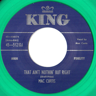 MAC CURTIS -  LITTLE MISS LINDA  C/w  THAT AIN'T NOTHIN' BUT RIGHT  GREEN VINYL  • 10£