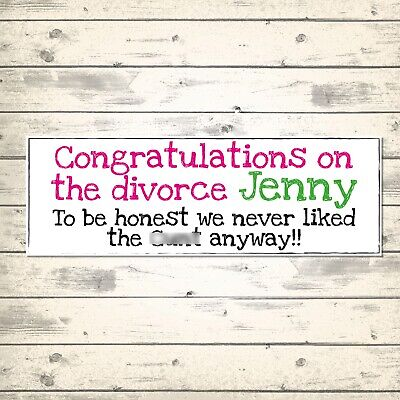 £3.99 • Buy 2 PERSONALISED 800 X 297mm HUMOROUS DIVORCE BANNERS - NEVER LIKED THAT C**T