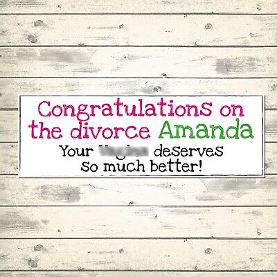 £3.99 • Buy 2 PERSONALISED 800 X 297mm HUMOROUS DIVORCE BANNERS - DESERVES SO MUCH BETTER