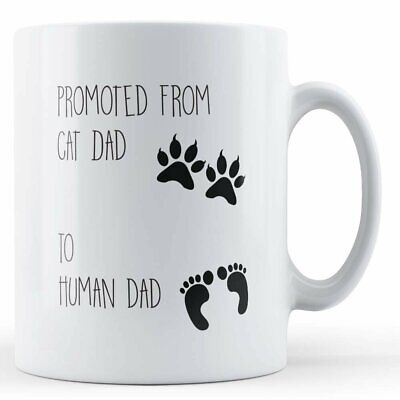 £8.99 • Buy Baby, Newborn New Dad  Promoted From Cat Dad To Human Dad  - Gift Mug