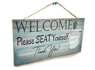 Funny Bathroom Toilet Welcome Please Seat Yourself Wall Art Sign Plaque 5x10  • 9.21£