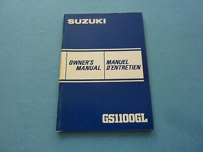 Suzuki Gs1100gl Owner's Manual Owners Manual Gs1100 English & French Text .. • 75$