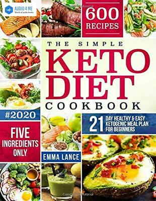 $12.71 • Buy The Simple Keto Diet Cookbook: 600 Recipes, Five Ingredients - Buy 1 Get 1 AB