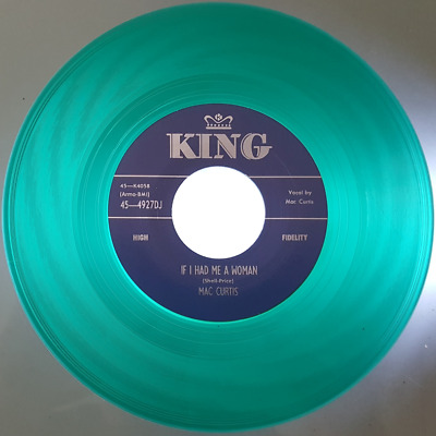 MAC CURTIS -  IF I HAD ME A WOMAN  C/w  SAY SO  - LTD. GREEN VINYL - LISTEN • 10£