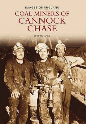 Miners Of Cannock Chase By June Pickerill.  • 11.58£