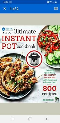 $12.80 • Buy The Ultimate Instant Pot Cookbook: Foolproof, Quick & Easy 800 - Buy 1 Get 1 AB