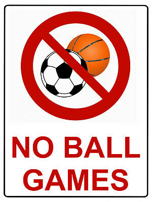 £4.98 • Buy 916 NO BALL GAMES Metal Aluminium Plaque Sign For Door House Office Gate Wall