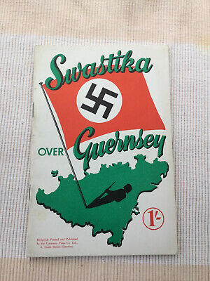 Swastica Over Guernsey Booklet. • 2£